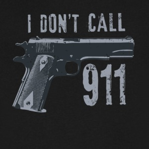 I don't call 911 - Men's V-Neck T-Shirt by Canvas