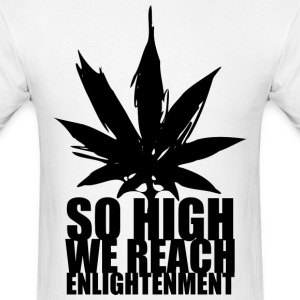 So High We Reach Enlightenment T-Shirts - Men's T-Shirt