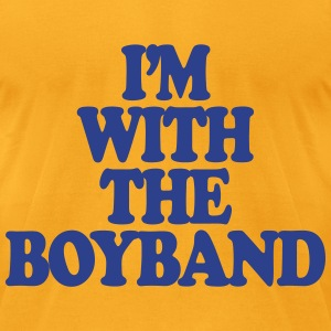 I'm With The Boy Band T-Shirts - Men's T-Shirt by American Apparel