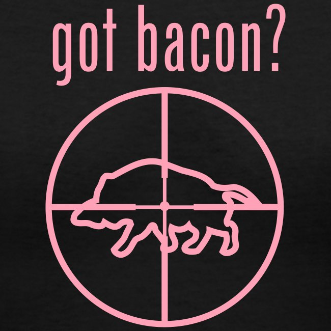 got bacon? Girl's V-Neck
