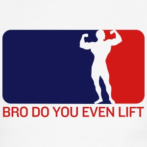 Bro Do You Even Lift T-Shirts - Men's Ringer T-Shirt