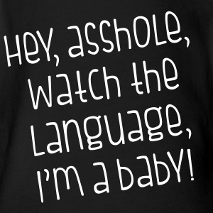 Watch The Language - Short Sleeve Baby Bodysuit