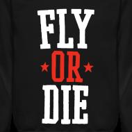 Design ~ Fly or Die Crewneck