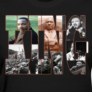 Dr. Martin Luther King (ladies tee) - Women's T-Shirt