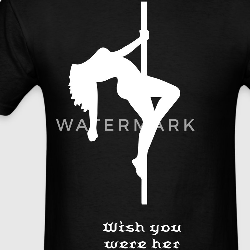 Pole dancer stripper poledance sexy girl hot wish  - Men's T-Shirt