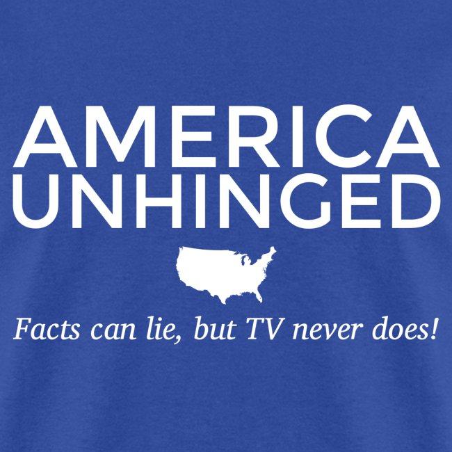 America Unhinged t-shirt