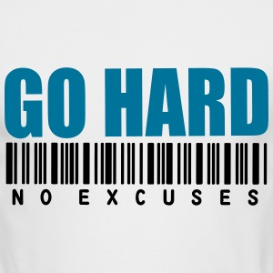 GO HARD NO EXCUSES Long Sleeve Shirts - Men's Long Sleeve T-Shirt by Next Level