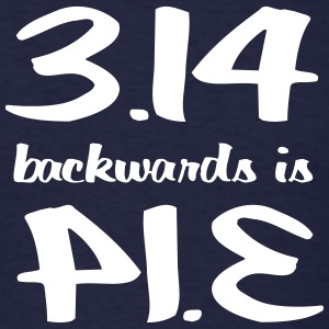 3.14 Backwards is PIE T-Shirts - Men's T-Shirt