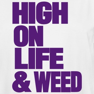 HIGH ON LIFE & WEED T-Shirts - Men's Tall T-Shirt