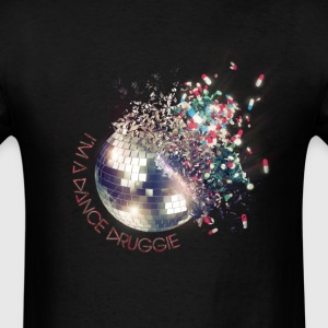 I'm A Dance Druggie Standard Mens Black Tee - Men's T-Shirt