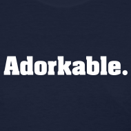 Design ~ Women's Adorkable (White Print) T-Shirt