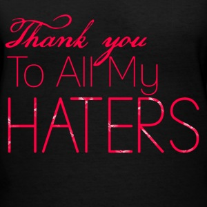Thank you to all my haters women's t-shirt: Pink - Women's V-Neck T-Shirt