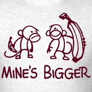 MINE'S BIGGER - Men's T-Shirt