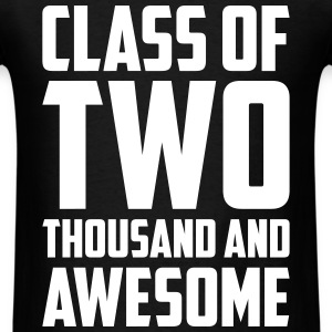 Class of Two Thousand and Awesome T-Shirts - Men's T-Shirt