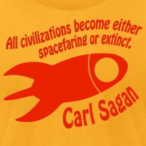 All Civilizations - Carl Sagan - Men's T-Shirt by American Apparel