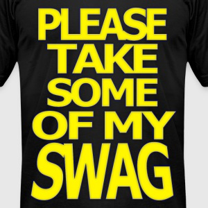 Please Take Some of My SWAG - Men's T-Shirt by American Apparel