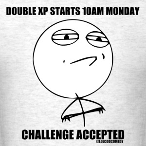 Challenge Accepted Meme - Men's T-Shirt