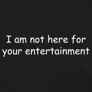 Design ~ Your Entertainment Tee