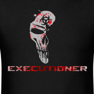 Design ~ The Executioner