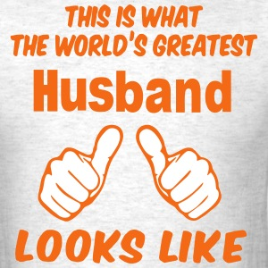 This Is What The World's Greatest Husband Looks Li - Men's T-Shirt