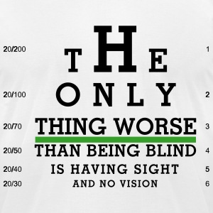 Eye Chart - Sight with no Vision T-Shirts - Men's T-Shirt by American Apparel