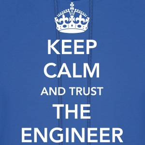 Keep Calm. Trust the Engineer Hoodies - Men's Hoodie