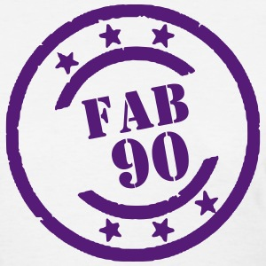 FABULOUS 90 - Women's T-Shirt