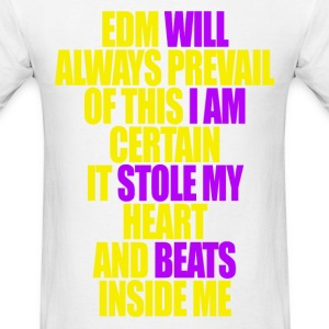 EDM will PREVAIL Reverse T-Shirts - Men's T-Shirt
