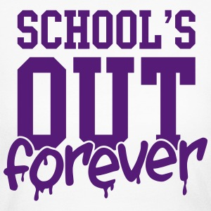 school's out forever Long Sleeve Shirts - Women's Long Sleeve Jersey T-Shirt