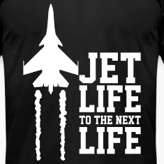 Jet life to the next life T-Shirts