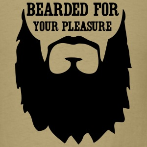 Bearded for your Pleasure T-Shirts - Men's T-Shirt