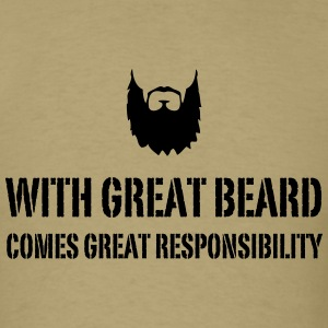 With Great Beard Comes Great Responsibility T-Shirts - Men's T-Shirt