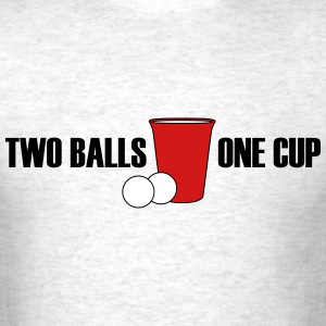 Beer Pong...Two Balls, One Cup - Men's T-Shirt