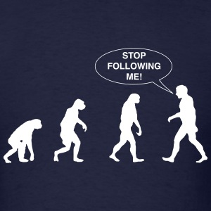 Evolution. Stop Following Me T-Shirts - Men's T-Shirt