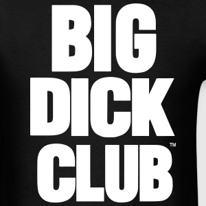 BIG DICK CLUB - Men's T-Shirt
