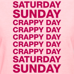 My Work Week - Women's T-Shirt