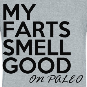 my farts smell good on paleo crossfit  - Unisex Tri-Blend T-Shirt by American Apparel