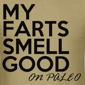 my farts smell good on paleo crossfit tee - Men's T-Shirt