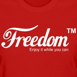 Freedom Coca Cola Coke Parody T shirt - Women's T-Shirt