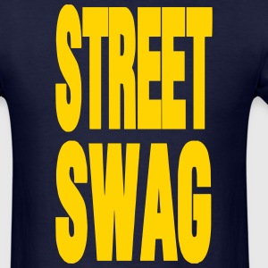 STREET SWAG T-Shirts - Men's T-Shirt