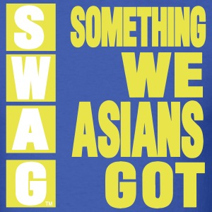 SWAG: SOMETHING WE ASIANS GOT T-Shirts - Men's T-Shirt