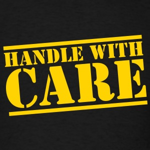 HANDLE with CARE in stencil T-Shirts - Men's T-Shirt