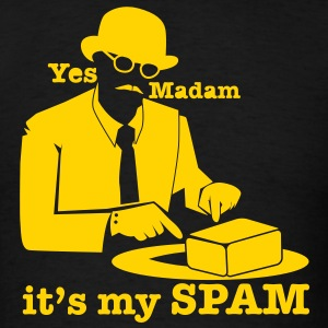 Yes Madam it's my SPAM with top hat man pointing T-Shirts - Men's T-Shirt