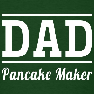 Dad. Pancake Maker T-Shirts - Men's T-Shirt