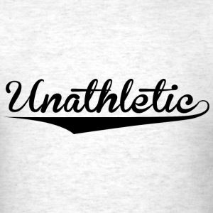 Unathletic Funny Sports Design T-Shirts - Men's T-Shirt