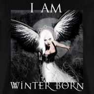 Design ~ I AM WINTERBORN graphic Tee - Digital Print