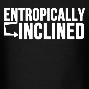 entropically inclined - Men's T-Shirt