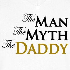 The Man The Myth The Daddy T-Shirts - Men's V-Neck T-Shirt by Canvas