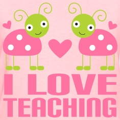 Teacher T-shirt (I Love Teaching)