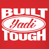 Design ~ Built Yadi Tough